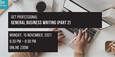 General Business Writing (Part 2)   Get Professional tickets