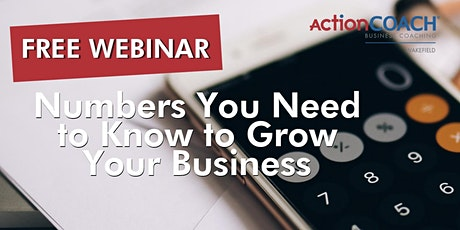 Numbers You Need to Know to Grow Your Business - Free Online Event tickets