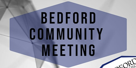 Bedford Community Meeting tickets