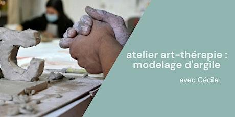 Atelier Art-thérapie : modelage de l'argile billets