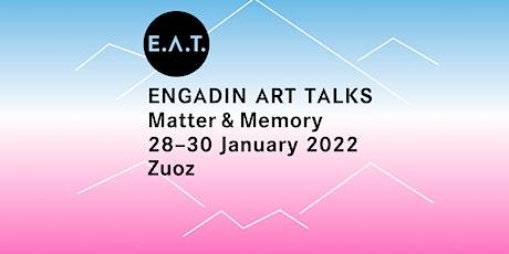E.A.T. Matter & Memory 2022 biglietti