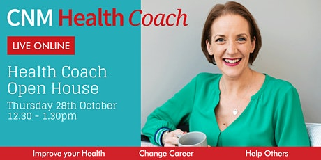 CNM Health Coach Open House  - Thursday 28th October 2021 (Online) tickets