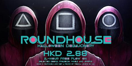 Roundhouse Halloween Debauchery at Wanchai tickets