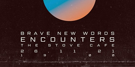 Brave New Words - ENCOUNTERS tickets