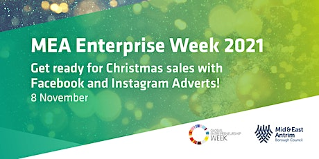 Get ready for Christmas sales with Facebook and Instagram Adverts! tickets