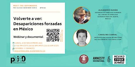 Webinar: Volverte a ver. Desapariciones forzadas en México tickets