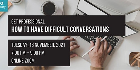 How to Have Difficult Conversations   Get Professional tickets
