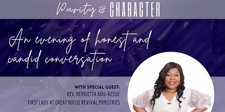 REAL TALK 2021: Purity & Character. tickets