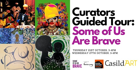 Curator's Guided Tour: Some of Us Are Brave tickets
