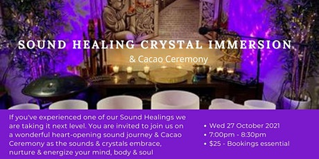 SOUND HEALING CRYSTAL IMMERSION & CACAO CEREMONY tickets
