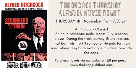 Classic Movie Night at The Keep Guildford - Strangers on a Train tickets