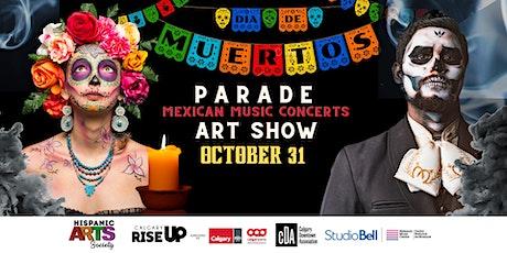 Dia  de Muertos Parade + Mexican Music Concerts tickets