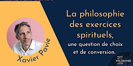 MASTER CLASS avec Xavier Pavie : La philosophie des exercices spirituels billets