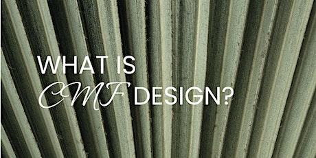 What is CMF Design? entradas