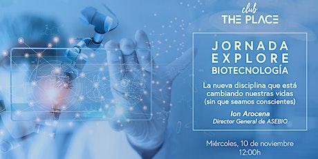 Jornada Explore Biotecnología entradas