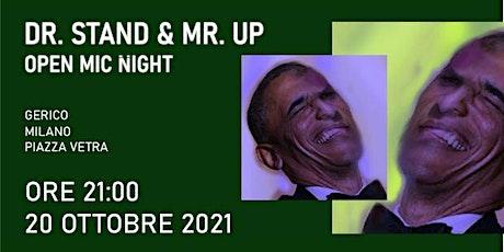 Dr. Stand  & Mr. Up Comedy Show biglietti