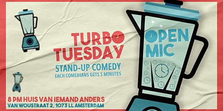 Copy of Copy of TURBO TUESDAY - Standup Comedy Open Mic tickets