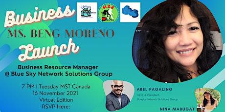 Zin Beng Moreno   Business Launch tickets
