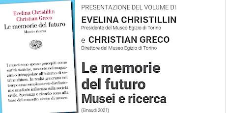 Le memorie del futuro Musei e ricerca biglietti
