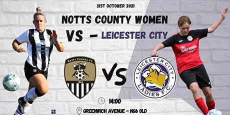 Notts County Women FC  v  Leicester City Ladies tickets