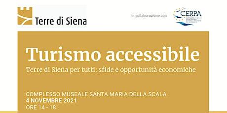 Turismo accessibile - Terre di Siena per tutti biglietti