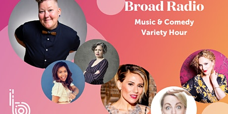 Broad Radio Music and Comedy Variety Hour – a free virtual event tickets