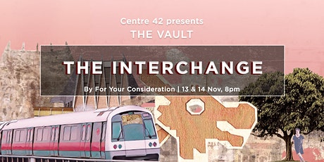 The Vault: The Interchange tickets