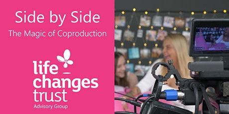Side by Side with the Life Changes Trust Advisory Group (AFTERNOON Session) tickets