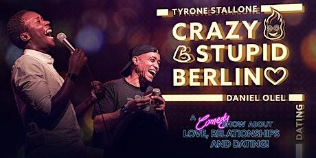 Crazy Stupid Berlin! International Comedy! Tickets