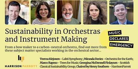 Sustainability in Orchestras and Instrument Making - Panel Discussion tickets