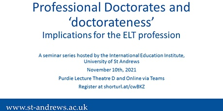 Professional Doctorates and 'doctorateness' in English Language Teaching tickets