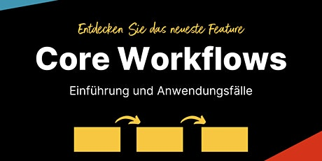 Vorstellung der Core Workflows (Deutsch) tickets