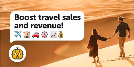 [Webinar] Boost Travel Sales and Revenue With a Free AI Assistant tickets
