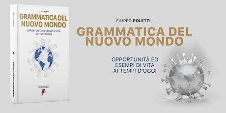Grammatica della nuova normalità | Con Filippo Poletti biglietti
