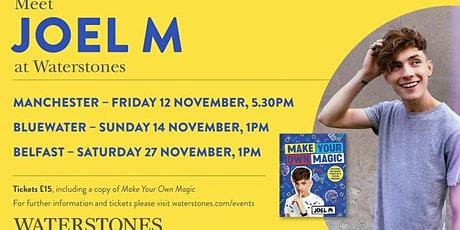 Meet Joel M at Waterstones Manchester Trafford Centre tickets