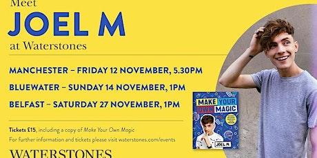 Meet Joel M at Waterstones Bluewater tickets