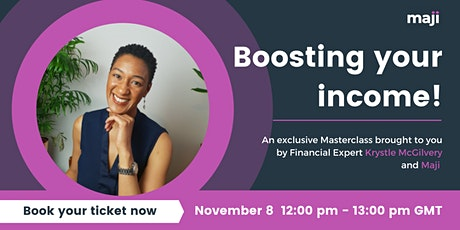 Maji Masterclass: Boosting your income with Krystle McGilvery tickets