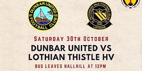 Bus to Dunbar United vs Lothian Thistle - 30 October 2021 tickets