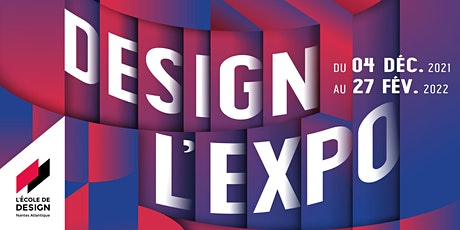 Vernissage Design L'Expo 2021 billets