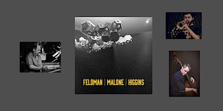 Feldman/Malone/Higgins Album Release Concert tickets