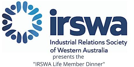 IRSWA Life Member Dinner tickets