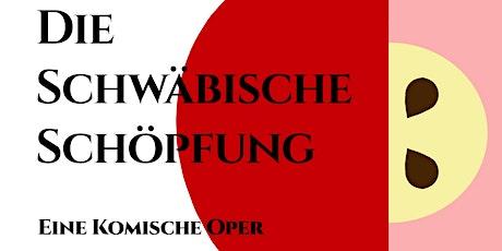 Opernwagen: Die Schwäbische Schöpfung Tickets