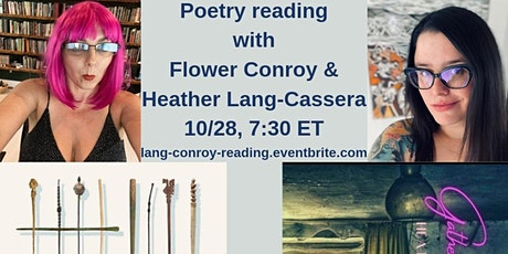 Poetry Reading with Heather Lang-Cassera and Flower Conroy tickets