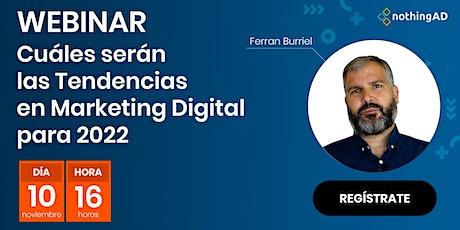 Tendencias del Marketing Digital 2022 entradas