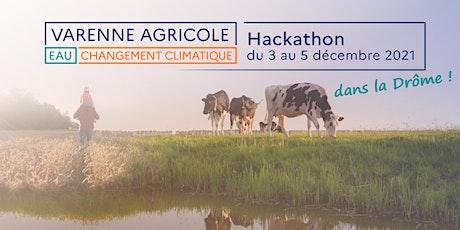 Hackathon du Varenne agricole de l'eau et de l'adaptation au chgt. clim. billets