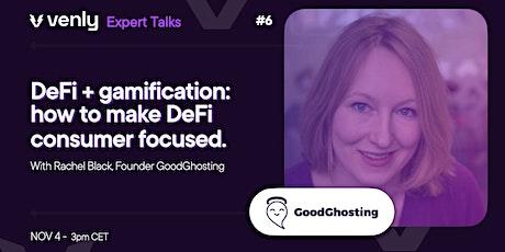 Venly Expert Talk ep.6 - DeFi + gamification: making DeFi consumer focused biglietti