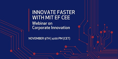 Innovate Faster with MIT EF CEE - Webinar on Corporate Innovation tickets