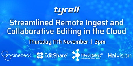 Streamlined Remote Ingest and Collaborative Editing in the Cloud tickets