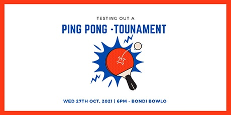 Ping Pong Tournament  (testing out) tickets