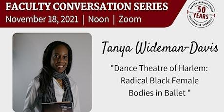 Faculty Conversation Series: Tanya Wideman-Davis tickets